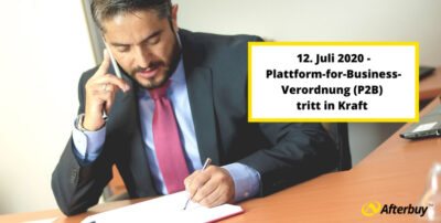 Das bedeutet die Plattform-for-Business-Verordnung (P2B-Verordnung) für Onlinehändler