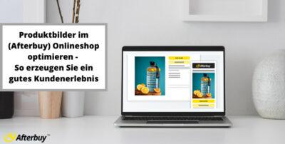 Produktbilder im Onlineshop – Erzeugen Sie ein gutes Kundenerlebnis