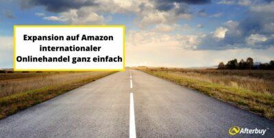 Auf Amazon international verkaufen – jetzt noch einfacher