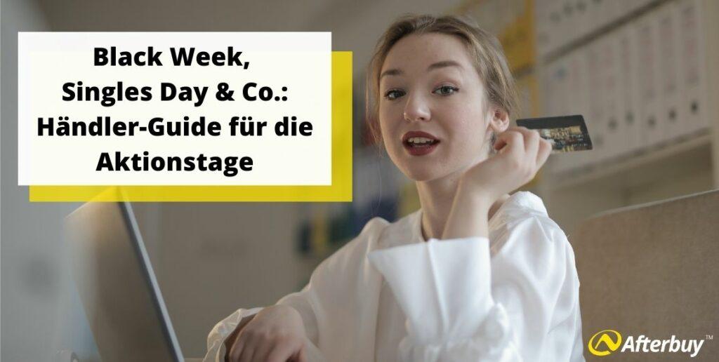 Black Week, Singles Day & Co.: Händler-Guide für die Aktionstage