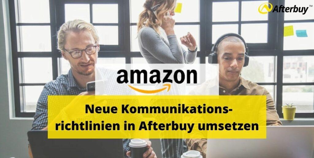 Amazons neue Kommunikationsrichtlinien in Afterbuy