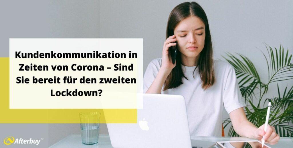Kundenkommunikation in Zeiten von Corona – Sind Sie bereit für den zweiten Lockdown?
