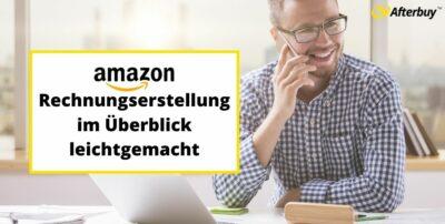 Amazon Rechnungserstellung im Überblick leichtgemacht