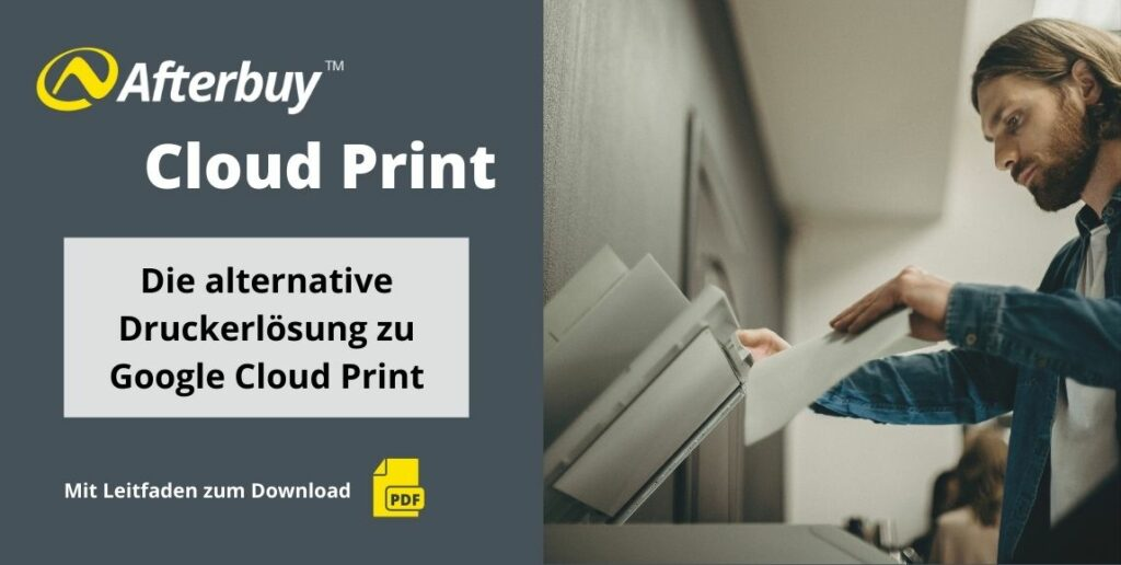 BETA: Afterbuy Cloud Print – die alternative Druckerlösung zu Google Cloud Print