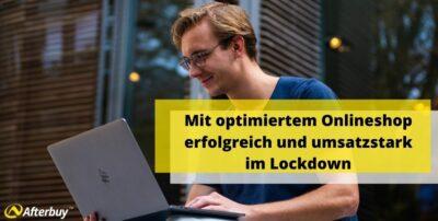 Mit optimiertem Onlineshop erfolgreich und umsatzstark im Lockdown