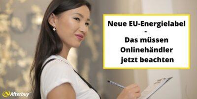 Neue EU-Energielabel – Das müssen Onlinehändler jetzt beachten