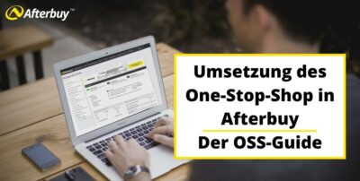 Umsetzung des One-Stop-Shop in Afterbuy