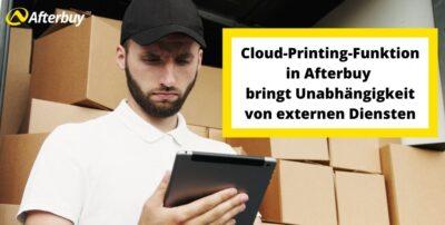 Afterbuy Cloud Print – Afterbuy launcht Alternative zu Google Cloud Print