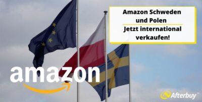 Amazon Schweden und Polen – Jetzt international verkaufen!