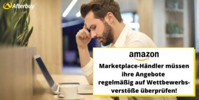 Amazon: Händler müssen Angebote regelmäßig auf Wettbewerbsverstöße überprüfen!